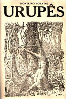 Monteiro Lobato - Urupês - 1918